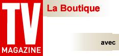 TVMag La Boutique