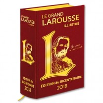 Le Grand Larousse illustré 2018 - Édition du Bicentenaire