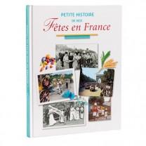 Livre Petite Histoire de nos Fêtes en France