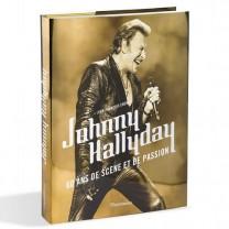 Livre Johnny HALLYDAY, 60 ans de scène et de passion