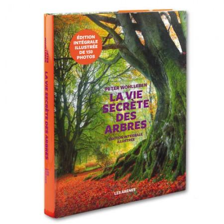 La vie secrète des arbres, édition illustrée