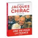 Livre Jacques Chirac - Une vie pour la France