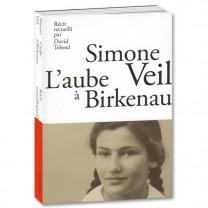 Simone Veil, l'aube à Birkenau