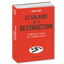 Le Salaire de la Destruction
