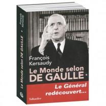Le Monde selon De Gaulle, Tome 1