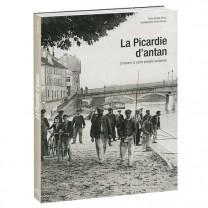 La Picardie d'antan à travers  la carte postale ancienne
