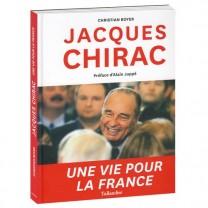 Jacques Chirac, une vie pour la France