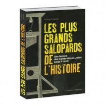 Les Plus Grands Salopards de l'Histoire