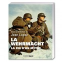 La Wehrmacht, la fin d'un mythe
