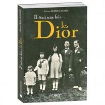 Il était une fois les Dior