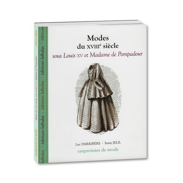 Modes du XVIIIe siècle sous Louis XV et Madame de Pompadour