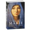 Marie, de son enfance juive à la fondation du christianisme