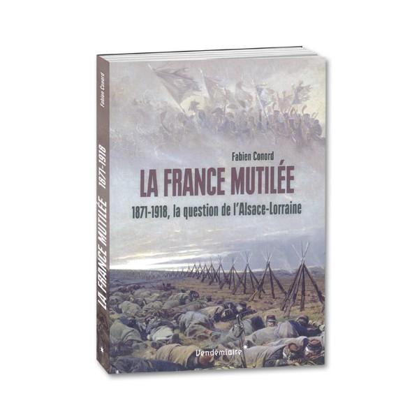 La France mutilée