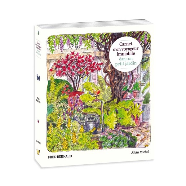 Carnet d'un voyageur immobile dans un petit jardin