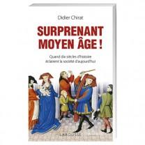 Surprenant Moyen Âge !