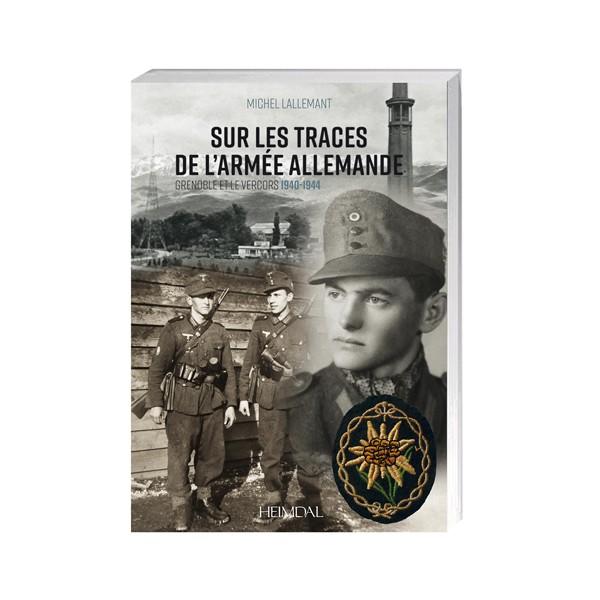 Sur les traces de l'armée allemande
