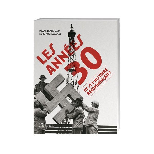 Les années 30 : et si l'Histoire recommençait ?