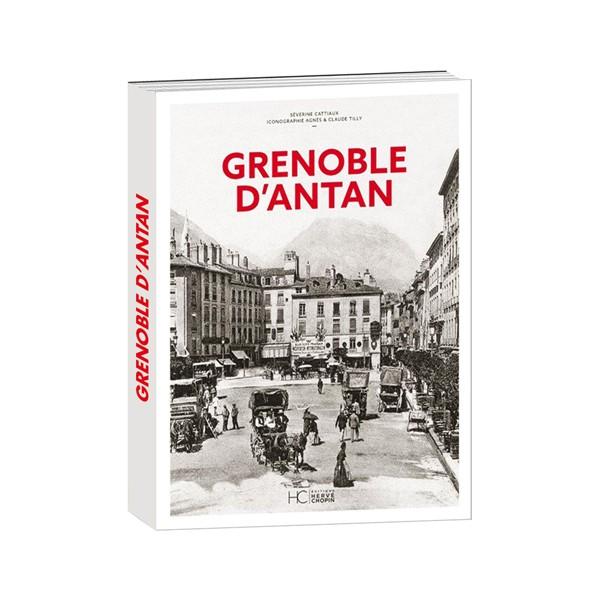 Grenoble d'antan