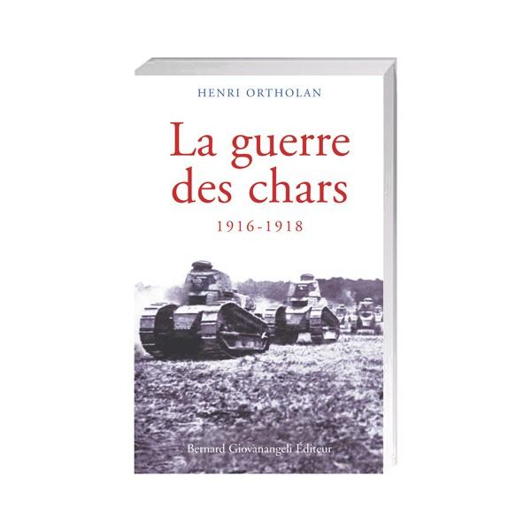 La guerre des chars 1916-1918