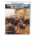 Cahier de la guerre de 1870-1871
