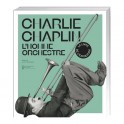 Charlie Chaplin, l'homme orchestre