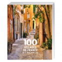 100 villages de France  qu'il faut avoir vus