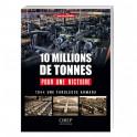 10 Millions de tonnes pour une victoire