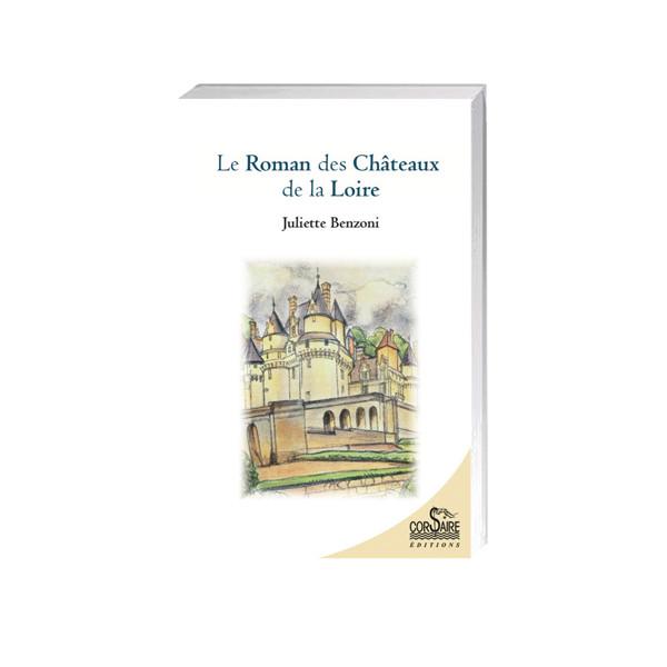 Le Roman des Châteaux de la Loire