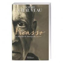 Picasso– Le Regard  du minotaure, 1881-1937