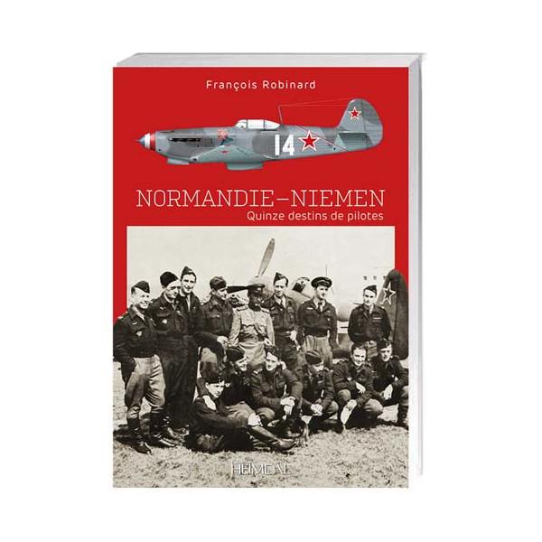 Normandie-Niemen, quinze destins de pilotes