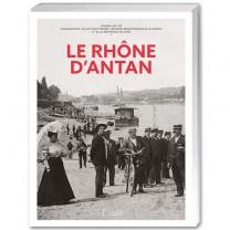 Le Rhône d'antan