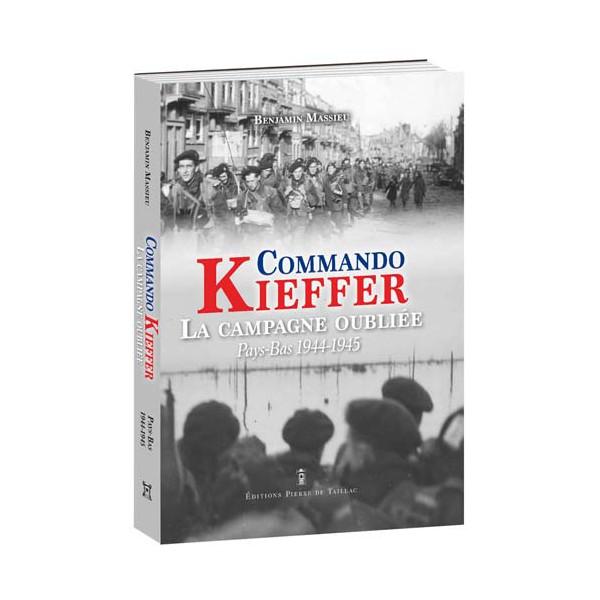 Commando Kieffer, la campagne oubliée