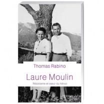 Laure Moulin, résistante et soeur de héros