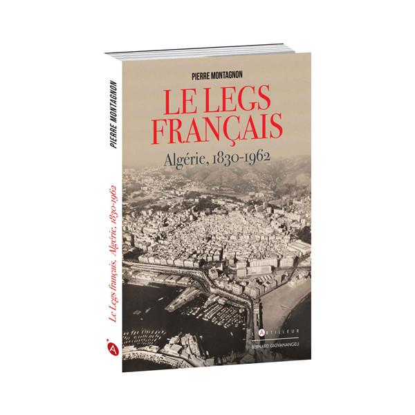 Le Legs français, Algérie 1830-1962