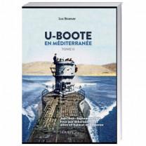 U-Boote en Méditerranée tome 2