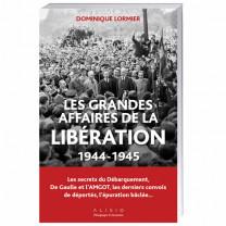 Les Grandes Affaires de la Libération