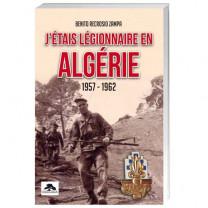 J'étais légionnaire en Algérie