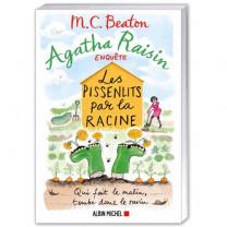 Agatha Raisin : Les Pissenlits par la racine