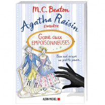 Agatha Raisin : Gare aux empoisonneuses