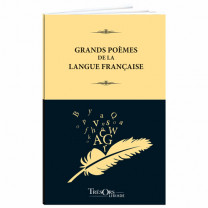 Les Grands Poèmes de la Langue Française